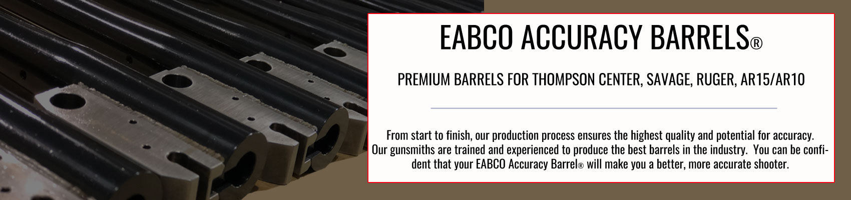 Why Choose EABCO Accuracy Barrels