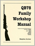 QB78 Airgun Family Workshop Manual by Stephen Archer