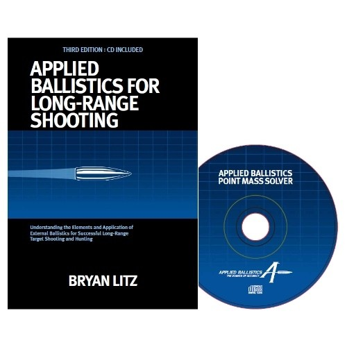 Applied Ballistics for Long Range Shooting 3rd Edition - by Bryan Litz